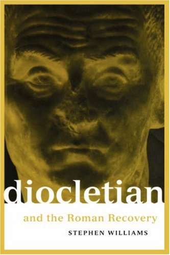 Diocletian and the Roman Recovery 9780415918275