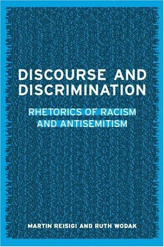 Discourse and Discrimination: Rhetorics of Racism and Antisemitism 9780415231503