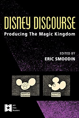 Disney Discourse: Producing the Magic Kingdom 9780415906166