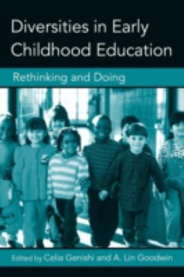 Diversities in Early Childhood Education: Rethinking and Doing 9780415957144