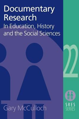 Documentary Research: In Education, History and the Social Sciences 9780415272872