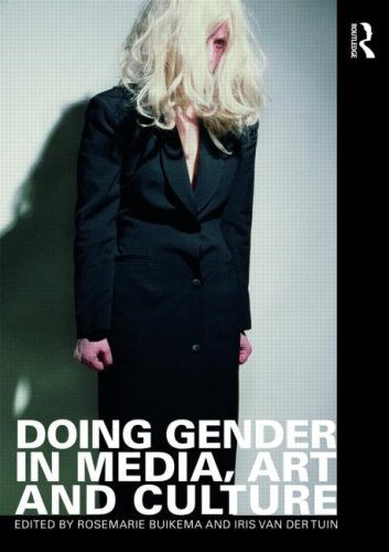 Doing Gender in Media, Art and Culture 9780415493833