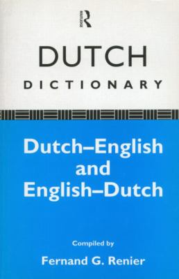 Dutch Dictionary: Dutch-English, English-Dutch 9780415046107