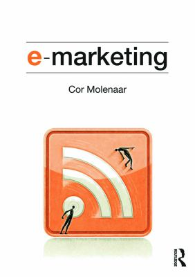 E-Marketing: Applications of Information Technology and the Internet Within Marketing 9780415677288