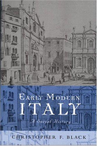 Early Modern Italy: A Social History