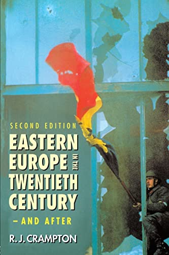 Eastern Europe in the Twentieth Century ? and After