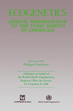 Ecogenetics: Genetic Predisposition to Toxic Effects of Chemicals 9780412392900