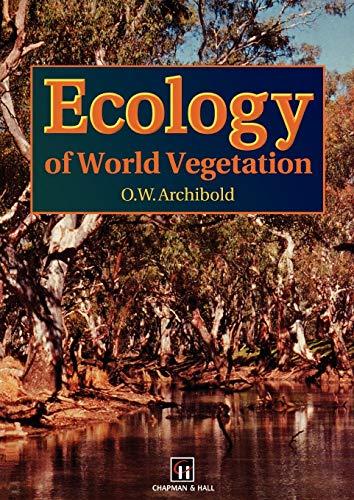 Ecology of World Vegetation 9780412443008