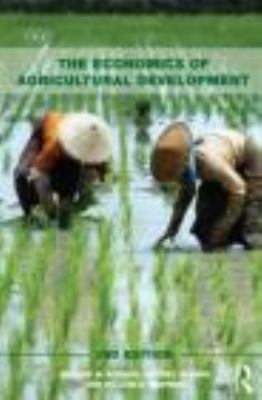 Economics of Agricultural Development: World Food Systems and Resource Use 9780415494243