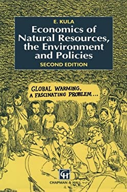 Economics of Natural Resources, the Environment and Policies - 2nd Edition