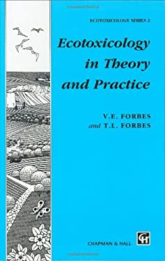 Ecotoxicology in Theory and Practice 9780412435300