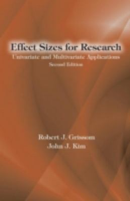 Effect Sizes for Research: Univariate and Multivariate Applications 9780415877688