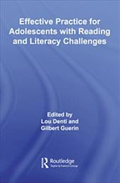 Effective Practice for Adolescents with Reading and Literacy Challenges 1341488