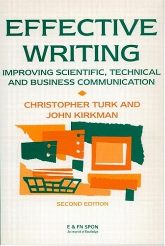 Effective Writing: Improving Scientific, Technical and Business Communication 9780419146605