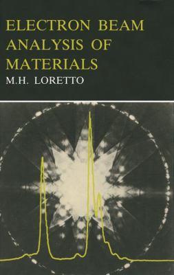 Electron Beam Analysis of Materials 9780412233906