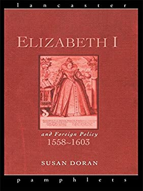 Elizabeth I and Foreign Policy 9780415153553