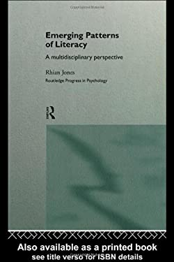 Emerging Patterns of Literacy: A Multidisciplinary Perspective 9780415130493