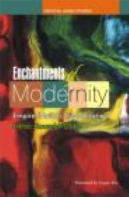 Enchantments of Modernity: Empire, Nation, Globalization 9780415445528