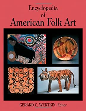 Encyclopedia of American Folk Art 9780415929868