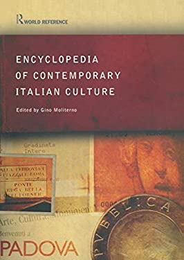 Encyclopedia of Contemporary Italian Culture 9780415285568