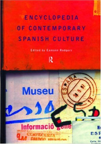Encyclopedia of Contemporary Spanish Culture 9780415131872