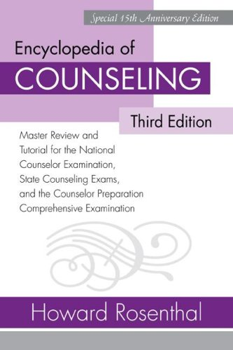 Encyclopedia of Counseling: Master Review and Tutorial for the National Counselor Examination, State Counseling Exams, and the Counselor Preparati 9780415958622