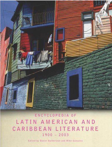 Encyclopedia of Latin American and Caribbean Literature, 1900-2003 9780415306874