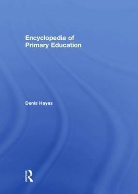 Encyclopedia of Primary Education 9780415485173