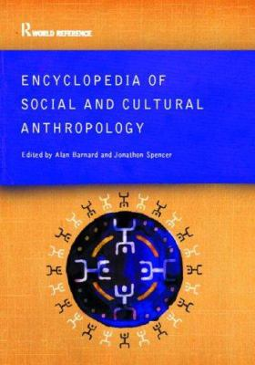 Encyclopedia of Social and Cultural Anthropology 9780415285582