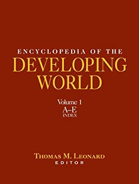 Encyclopedia of the Developing World, Volume 1