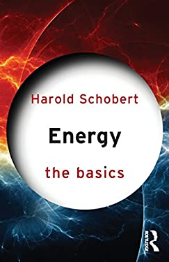 Energy: The Basics 9780415603010
