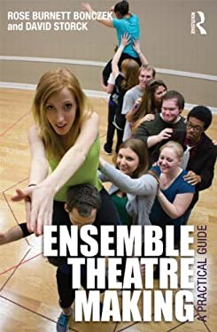 Ensemble Theatre Making: A Practical Guide