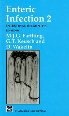 Enteric Infection 2: Intestinal Helminths 9780412391408