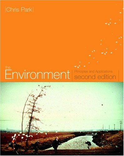 The Environment: Principles and Applications - 2nd Edition
