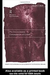 Environmental Consequences of Growth - Booth, Douglas E.
