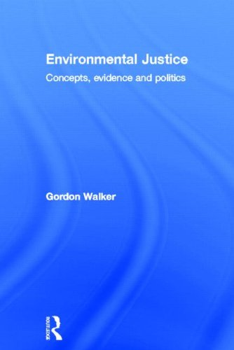 Environmental Justice: Concepts, Evidence and Politics 9780415589734
