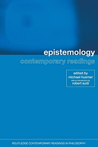 Epistemology: Contemporary Readings 9780415259217