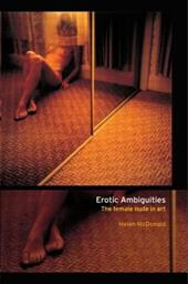 Erotic Ambiguities: The Female Nude in Art 1305814