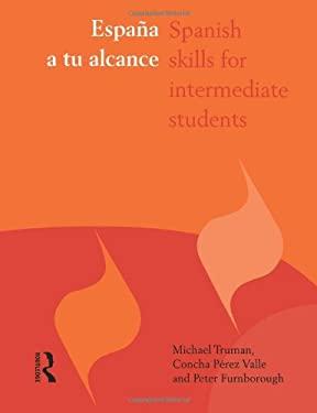 Espa A A Tu Alcance: Spanish Skills for Intermediate Students 9780415163729