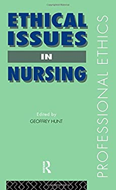 Ethical Issues in Nursing 9780415081443