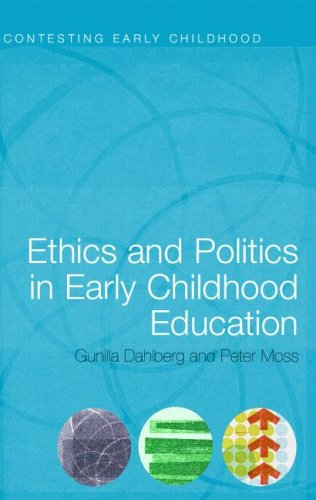 Ethics and Politics in Early Childhood Education 9780415280426