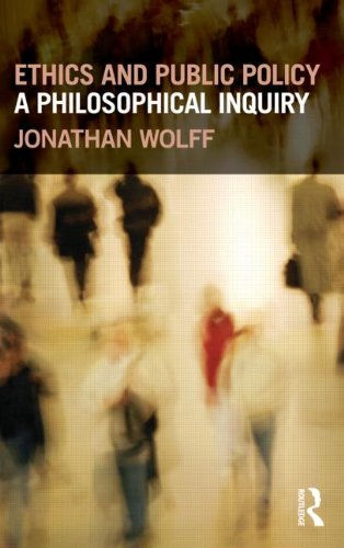 Ethics and Public Policy: A Philosophical Inquiry 9780415668538