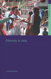 Ethnicity in Asia: A Comparative Introduction
