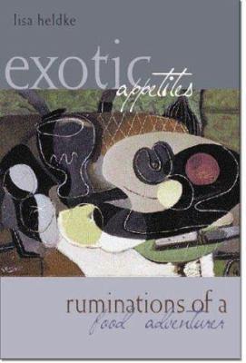 Exotic Appetites 9780415943857