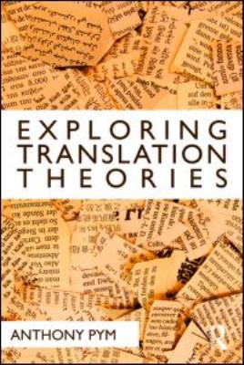 Exploring Translation Theories 9780415553636