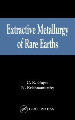 Extractive Metallurgy of Rare Earths 9780415333405