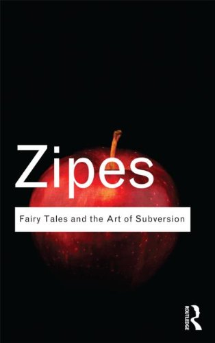 Fairy Tales and the Art of Subversion - 2nd Edition