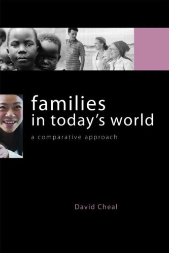 Families in Today's World: A Comparative Approach 9780415359306
