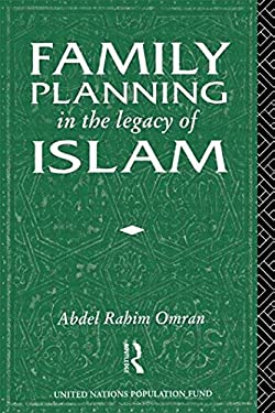 Family Planning in the Legacy of Islam 9780415055413