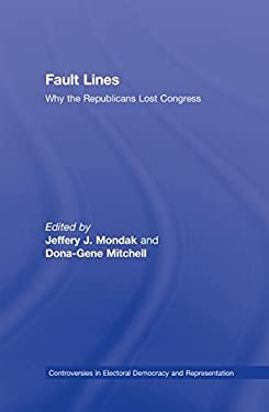 Fault Lines: Why the Republicans Lost Congress 9780415993616